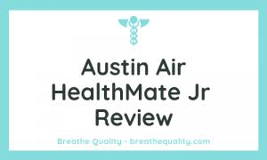 Austin Air HealthMate Jr Air Purifier: Trusted Review & Specs