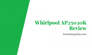 Whirlpool AP25030K Air Purifier: Trusted Review & Specs