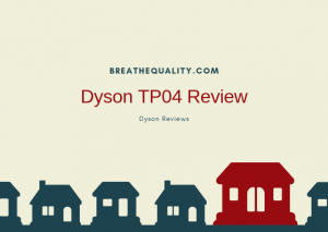 Dyson TP04 Air Purifier: Trusted Review & Specs