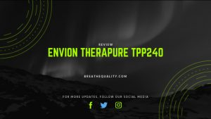 Envion Therapure TPP240 Air Purifier: Trusted Review & Specs
