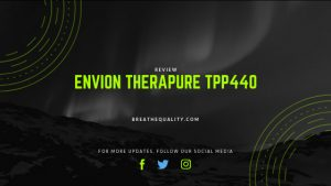 Envion Therapure TPP440 Air Purifier: Trusted Review & Specs