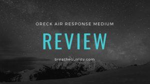 Oreck Air Response Medium Air Purifier: Trusted Review & Specs