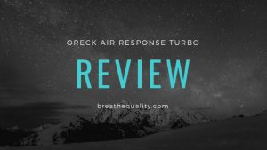 Oreck Air Response Turbo Air Purifier: Trusted Review & Specs