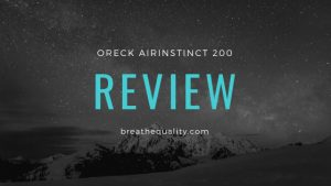 Oreck AirInstinct 200 Air Purifier: Trusted Review & Specs