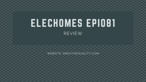 Elechomes EPI081 Air Purifier: Trusted Review & Specs