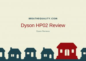 Dyson HP02 Air Purifier: Trusted Review & Specs
