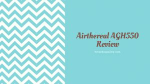 Airthereal AGH550 Air Purifier: Trusted Review & Specs
