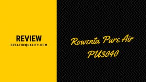 Rowenta Pure Air PU3040 Air Purifier: Trusted Review & Specs