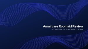 Amaircare Roomaid Air Purifier: Trusted Review & Specs