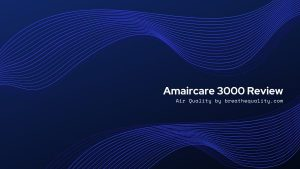 Amaircare 3000 Air Purifier: Trusted Review & Specs